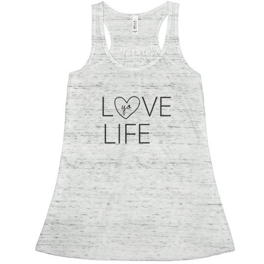Love Yo Life