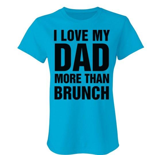 Love You Dad Brunch