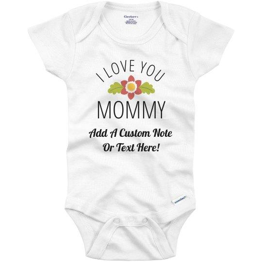 Love You Mommy Custom Note Gift