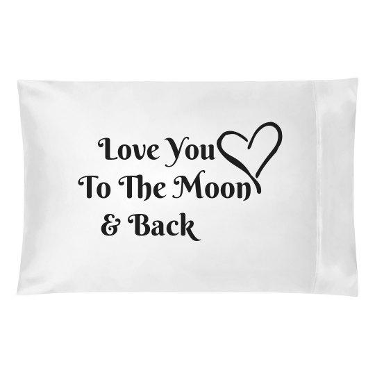 Love You Moon Pillowcase