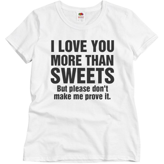 Love you more than sweets