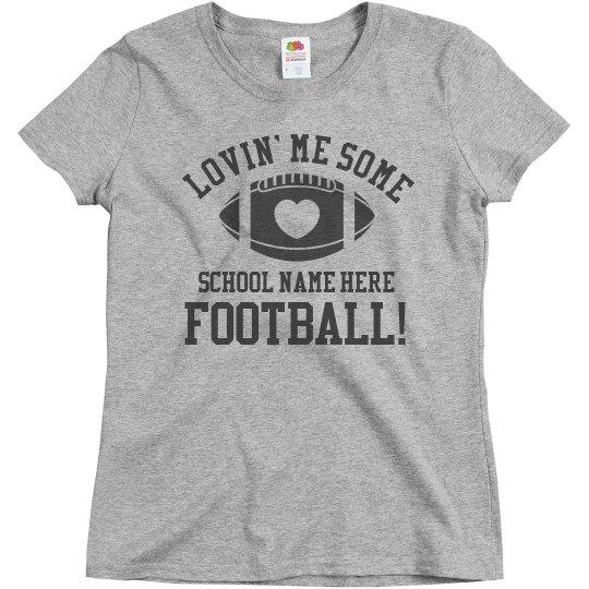 Love Your School Football