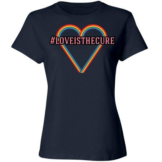 #loveisthecure tee