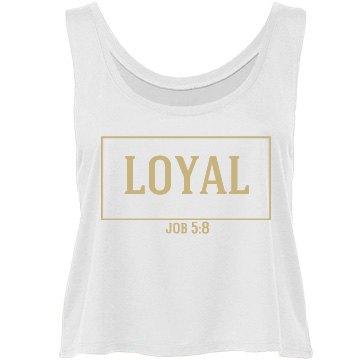loyal to God