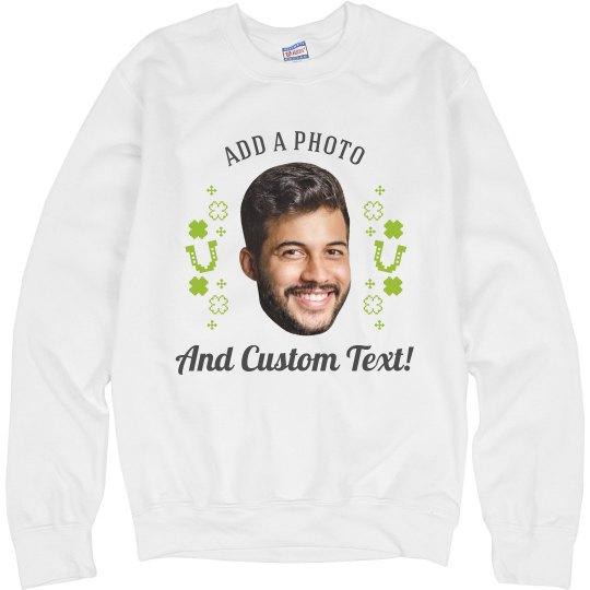 Lucky Photo Upload St. Patty's Sweater