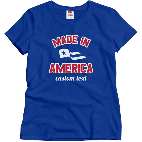 Made In America Custom Text Flag Tee
