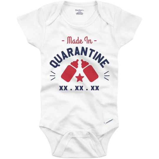 Made in Quarantine Custom Baby Onesie