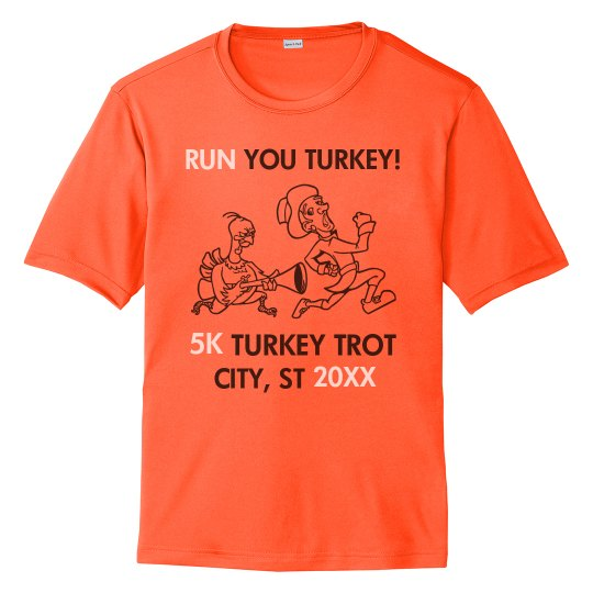 Made-To-Order City State Run You Turkey Performance Tee