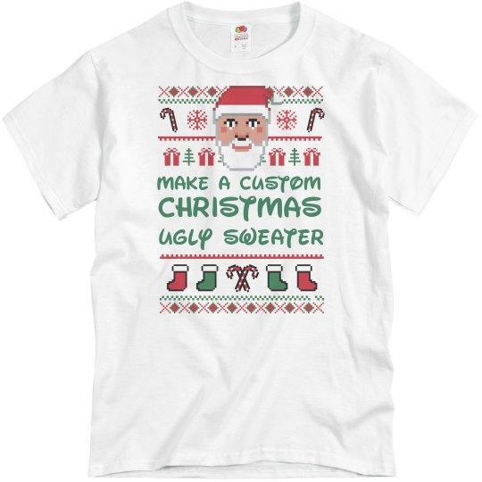 Make A Custom Christmas Sweater T-Shirt