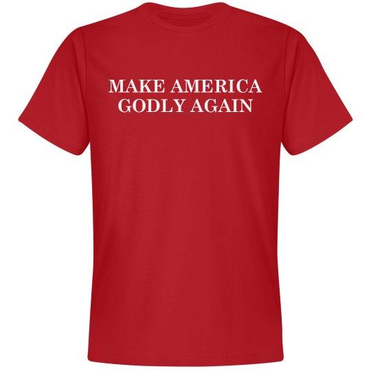 MAKE AMERICA GODLY AGAIN