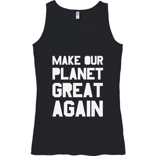 Make The Planet Great Again Tank