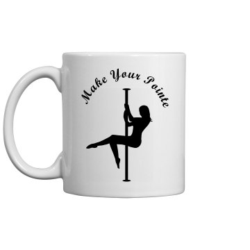 Make Your pointe coffee cup