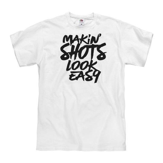 makin shots look easy