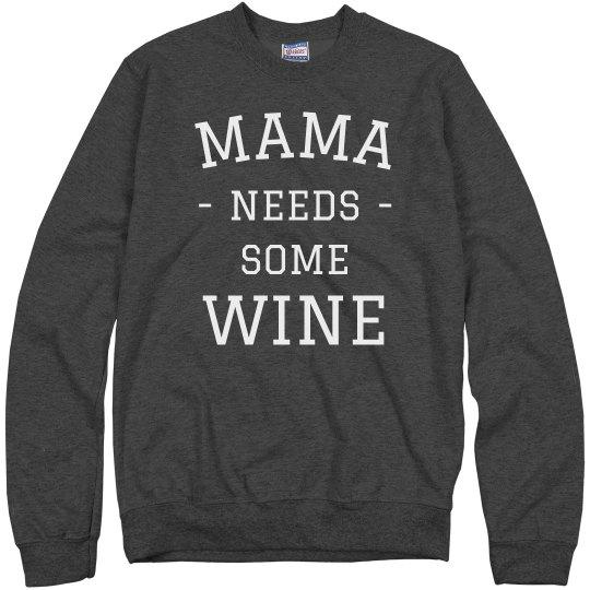 Mama Needs Wine Cozy Sweater