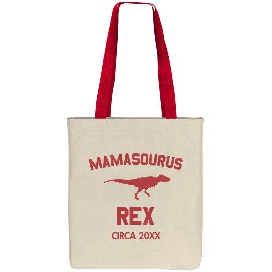 Mamasaurus Rex Custom Design
