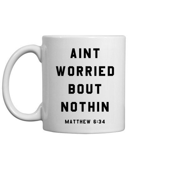 Matthew 6:34 Coffee Mug