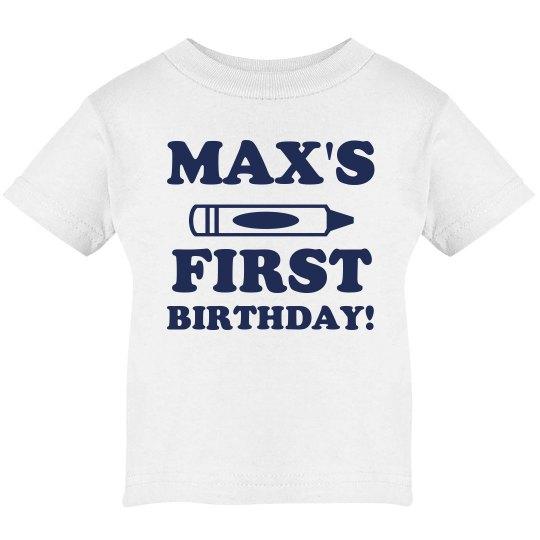 Max's First Custom Birthday
