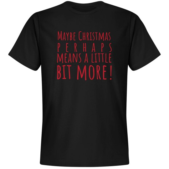 Maybe Christmas perhaps means a little bit more