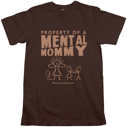 Men's Property of a Mental Mommy Crew Neck