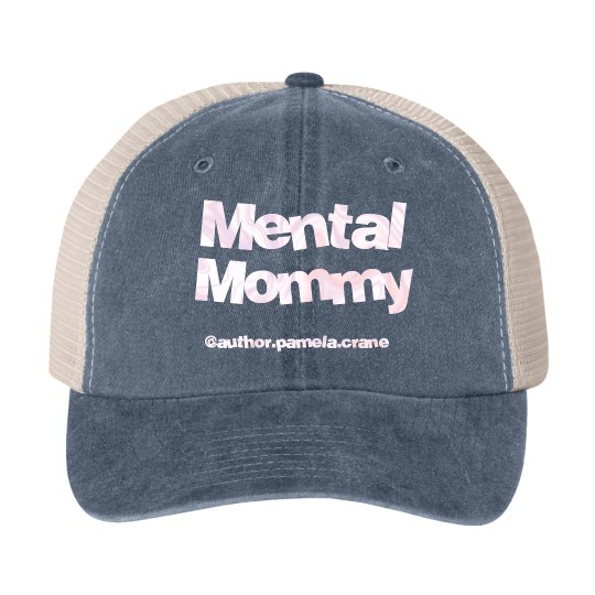 Mental Mommy Hat