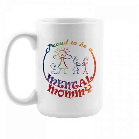 Mental Mommy Mug