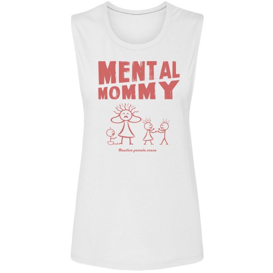 Mental Mommy Muscle T