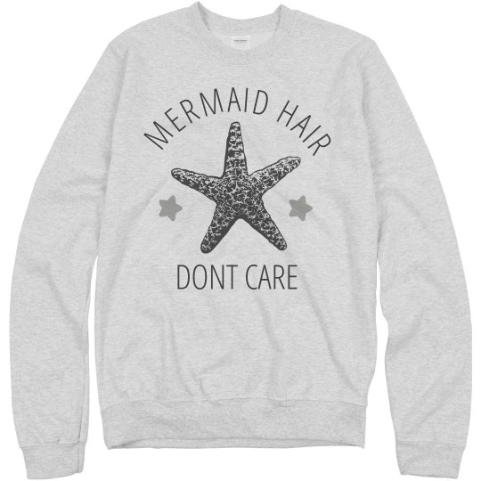 Mermaid Hair Don't Care Pullover