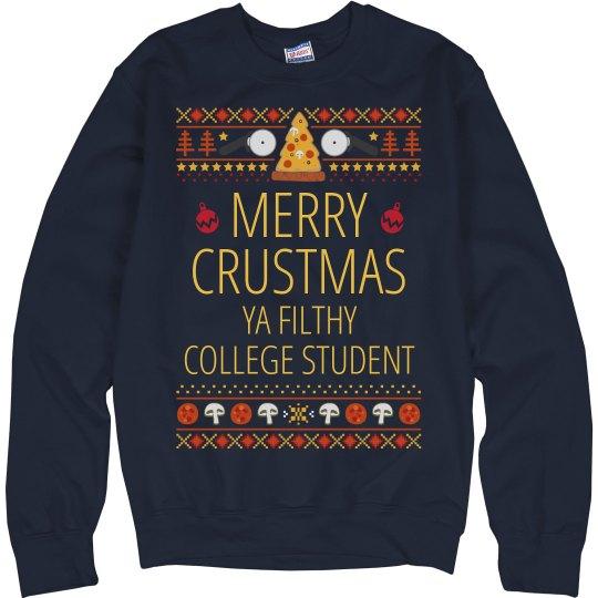 Merry Crustmus Ya Filthy Collegiate