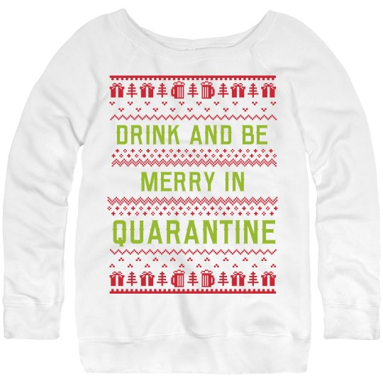Merry In Quarantine Ugly Sweater