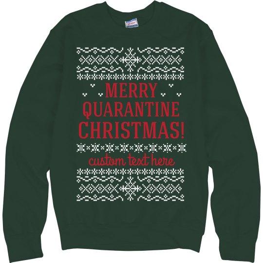 Merry Quarantine Christmas Sweater