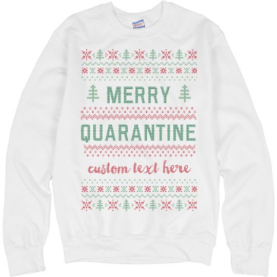 Merry Quarantine Custom Knit Style Sweater