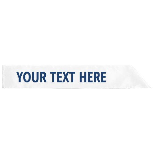 Metallic Blue Custom Text Sash