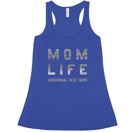 Metallic Custom Mom Life