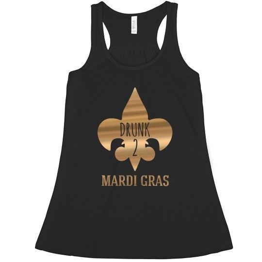 Metallic Drunk 2 Mardi Gras