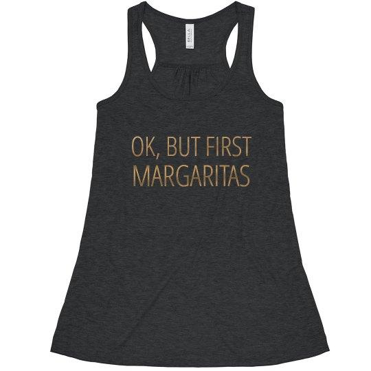 Metallic Okay But First Margaritas