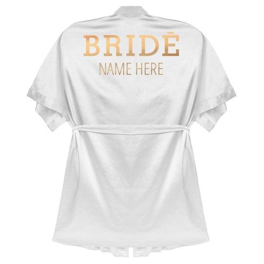 Metallic Rose Gold Custom Bride