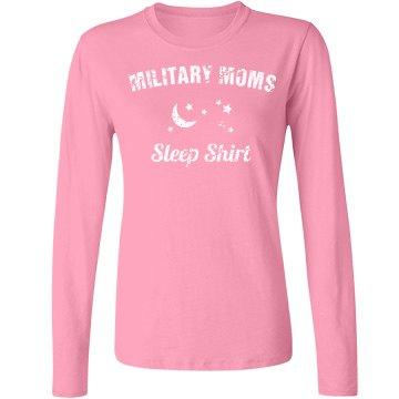 Military moms sleep shirt