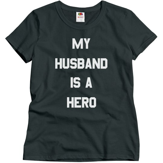 Military Wife My Husband Is A Hero