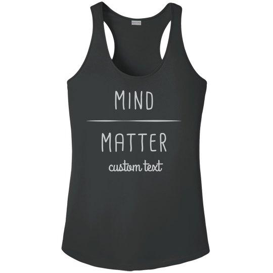 Mind Over Matter Custom Runner's Performance Tank