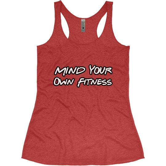 Mind Your Own Fitness