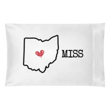 Miss You Pillow Case