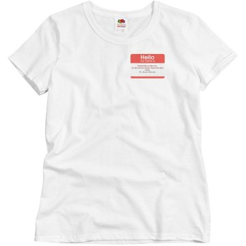 Misses Bruce Name Shirt