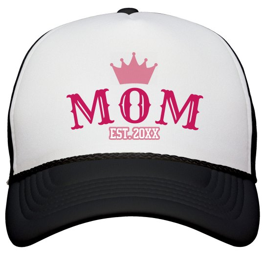 Mom is a Queen Mother's Day Gift