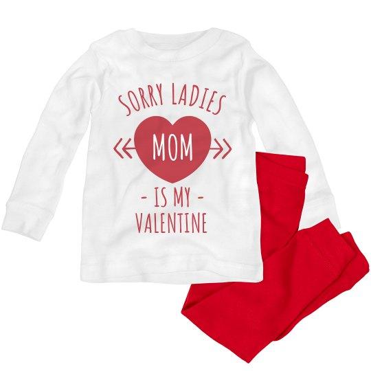 Mom is My Valentine Funny Toddler Pajamas