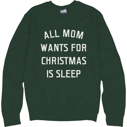 Mom Just Wants To Sleep This Xmas