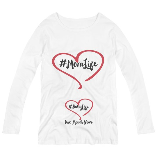 Mom Life Baby Life Pregnancy Announcement Shirt
