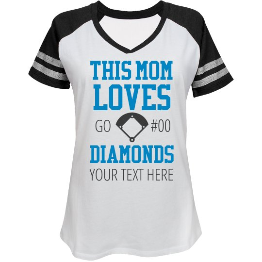 Mom Loves Baseball Diamonds
