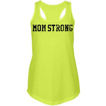 Mom Strong Neon