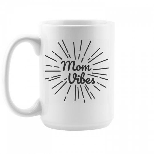 Mom Vibes Custom Mother's Day Mug