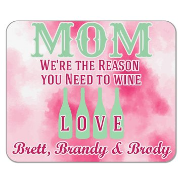 Mom Wine Mouse Pad from kids